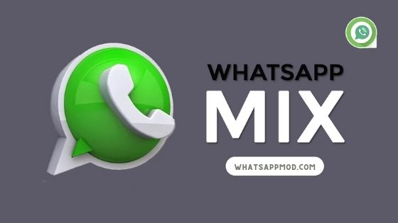 WhatsApp Mix APK For Android Download Latest Version